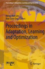 Proceedings in Adaptation, Learning and Optimization