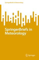 SpringerBriefs in Meteorology