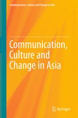 Communication, Culture and Change in Asia