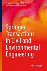 Springer Transactions in Civil and Environmental Engineering