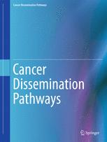 Cancer Dissemination Pathways