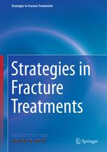Strategies in Fracture Treatments