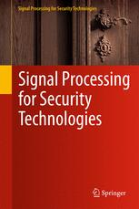 Signal Processing for Security Technologies