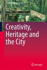 Creativity, Heritage and the City