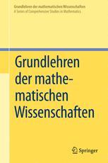 Grundlehren der mathematischen Wissenschaften