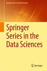 Springer Series in the Data Sciences