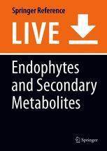 Endophytes and Secondary Metabolites