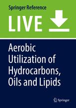 Aerobic Utilization of Hydrocarbons, Oils and Lipids