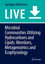 Microbial Communities Utilizing Hydrocarbons and Lipids: Members, Metagenomics and Ecophysiology