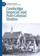 Cambridge Imperial and Post-Colonial Studies Series