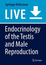 Endocrinology of the Testis and Male Reproduction