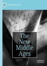 The New Middle Ages