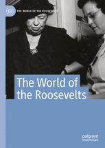 The World of the Roosevelts