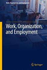 Work, Organization, and Employment