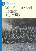 War, Culture and Society, 1750-1850