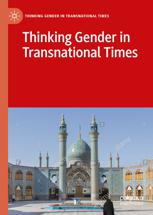Thinking Gender in Transnational Times
