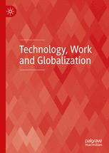 Technology, Work and Globalization