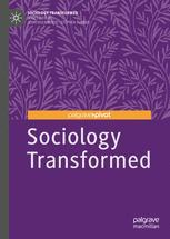 Sociology Transformed