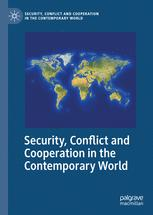 Security, Conflict and Cooperation in the Contemporary World