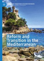 Reform and Transition in the Mediterranean