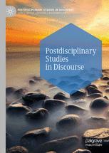 Postdisciplinary Studies in Discourse
