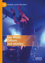 Pop Music, Culture and Identity