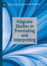 Palgrave Studies in Translating and Interpreting