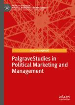 Palgrave Studies in Political Marketing and Management