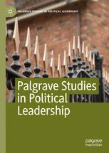 Palgrave Studies in Political Leadership