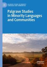 Palgrave Studies in Minority Languages and Communities