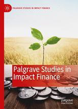 Palgrave Studies in Impact Finance