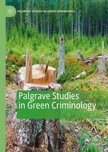 Palgrave Studies in Green Criminology