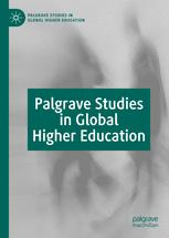 Palgrave Studies in Global Higher Education
