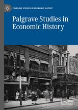 Palgrave Studies in Economic History