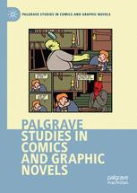 Palgrave Studies in Comics and Graphic Novels