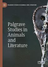 Palgrave Studies in Animals and Literature