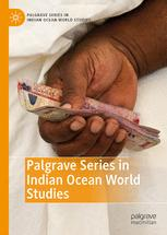 Palgrave Series in Indian Ocean World Studies