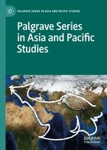 Palgrave Series in Asia and Pacific Studies