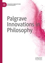 Palgrave Innovations in Philosophy