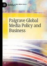 Palgrave Global Media Policy and Business