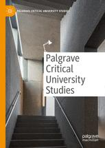 Palgrave Critical University Studies