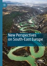 New Perspectives on South-East Europe