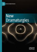 New Dramaturgies