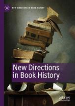 New Directions in Book History