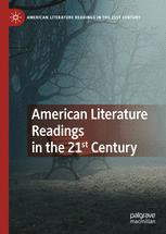 American Literature Readings in the 21st Century