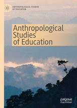 Anthropological Studies of Education