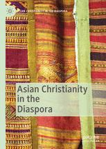 Asian Christianity in the Diaspora