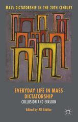 Mass Dictatorship in the Twentieth Century