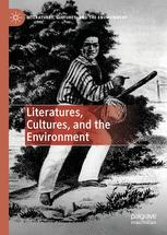 Literatures, Cultures, and the Environment