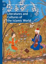 Literatures and Cultures of the Islamic World
